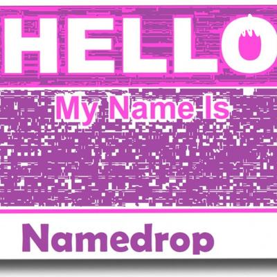 Namedrop - Your Name