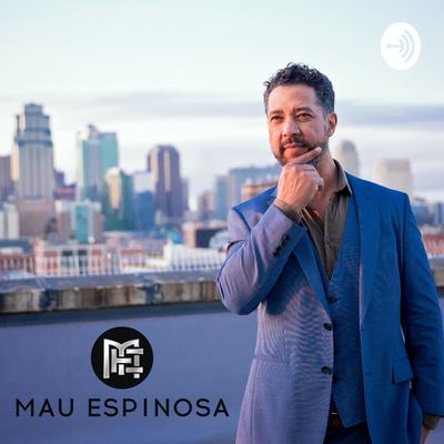 Unleash Your Potential con Mau Espinosa