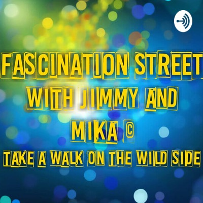 Fascination Street With Rev.Jimmy and Mika Pearson🇬🇧