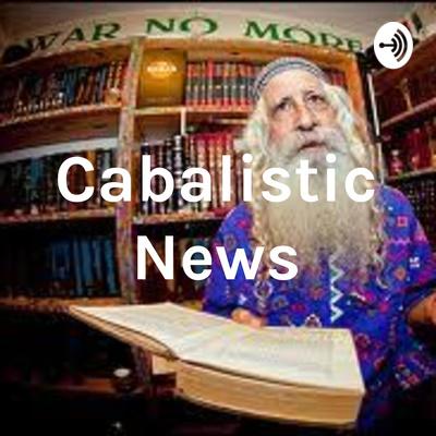 Cabalistic News/Galut Radio
