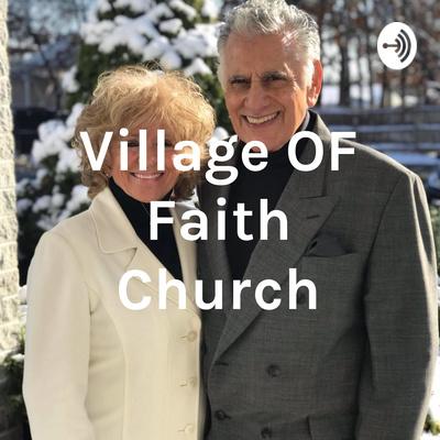 The Village OF Faith Church