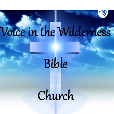 Voice in the Wilderness Bible Church