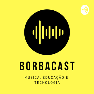 BorbaCast - Marcelo Borba