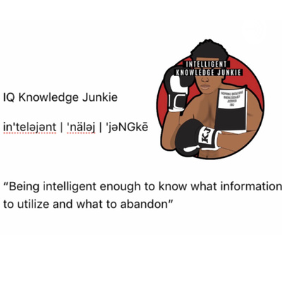 IQ Knowledge Junkie