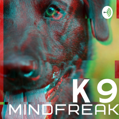 K9 Mindfreak