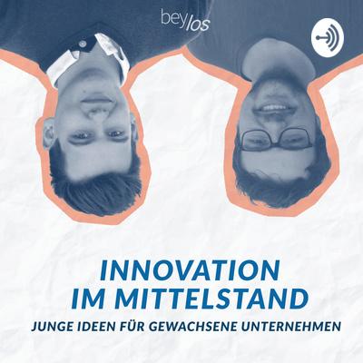 Innovation im Mittelstand - Junge Ideen für gewachsene Unternehmen
