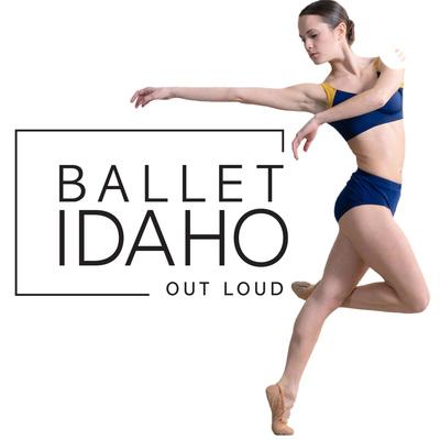 Ballet Idaho Out Loud