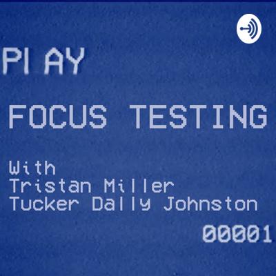 Focus Testing
