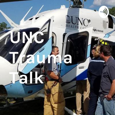 UNC Trauma Talk