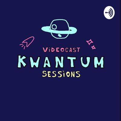 Kwamtum Sessions
