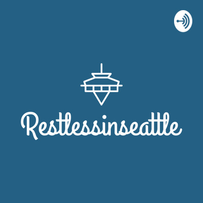 Restless in Seattle