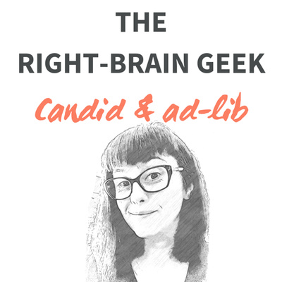 The right-brain geek: Candid & ad lib
