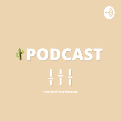 Business Podcast Nu