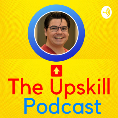 The Upskill Podcast