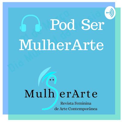 Pod Ser MulherArte