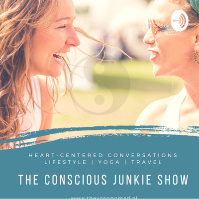 The Conscious Junkie Show