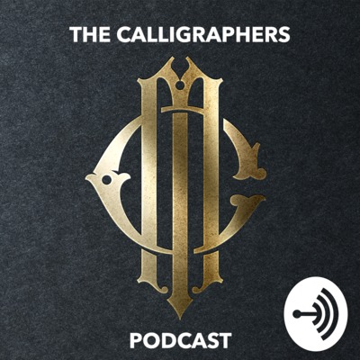 The Calligraphers Podcast