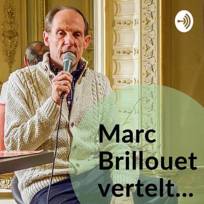 Marc Brillouet vertelt...