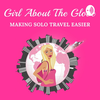 Girl about the Globe