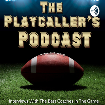 The Playcaller's Podcast