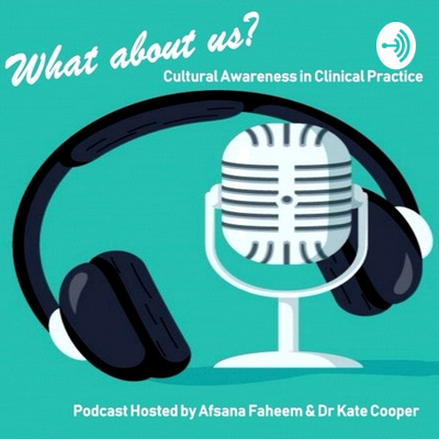 What about us? Cultural Awareness in Clinical Practice