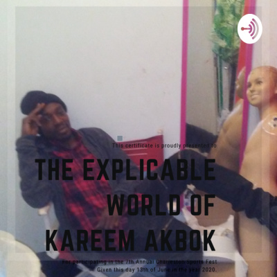 THE EXPLICABLE WORLD OF KAREEM AKBOK