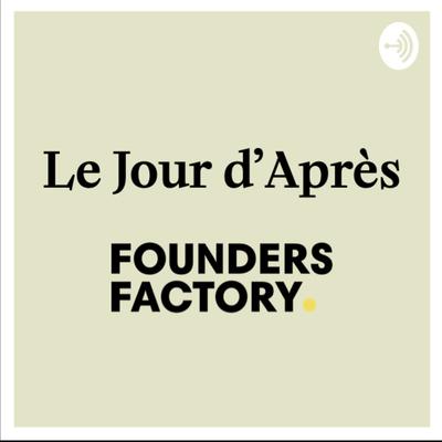 Le Jour d'Après - Founders Factory