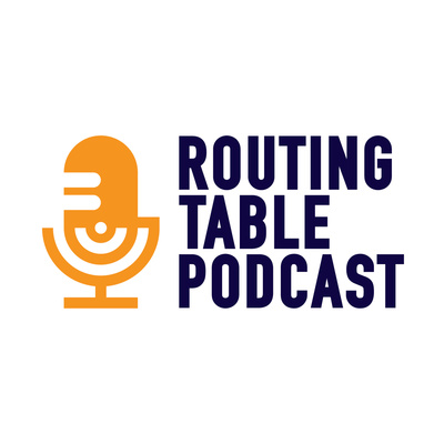 The Routing Table Podcast