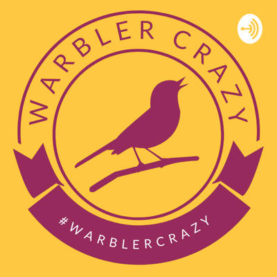 Warbler Crazy