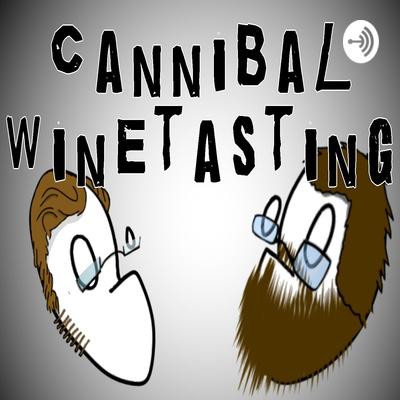 CannibalWineTasting Hour