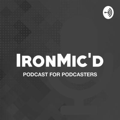 IronMic'D