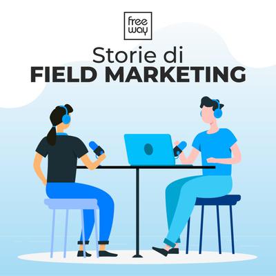 Storie di Field Marketing