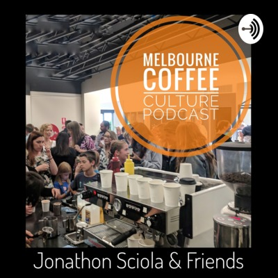Melbourne Coffee Culture Podcast