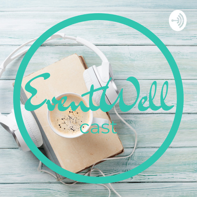 EventWell Cast