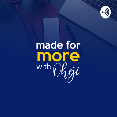 Made For More with Oheji
