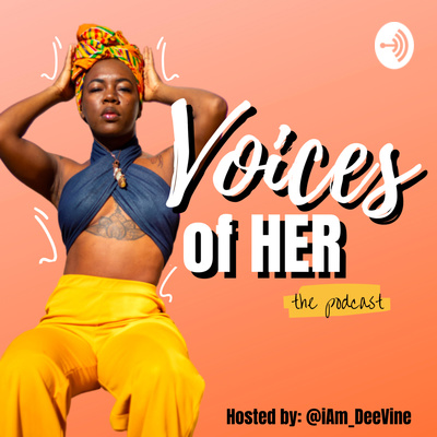 Voices of Her
