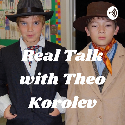 Real Talk with Theo Korolev