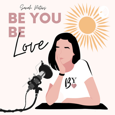 Be You - Be Love
