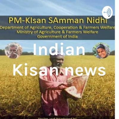 Indian Kisan news