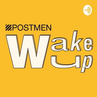 Postmen Wake Up