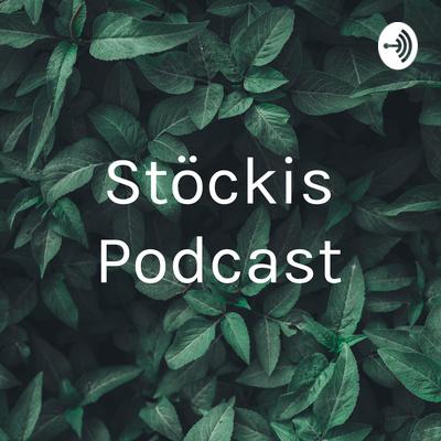 Stöckis Podcast