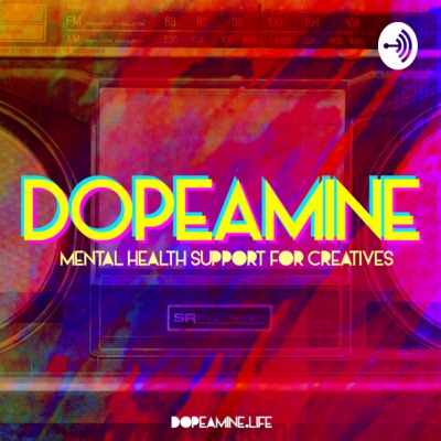 DOPEamine | Mental Health Support and Mindset for Creatives and Entrepreneurs