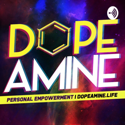 DOPEamine | Dynamic Personal Empowerment