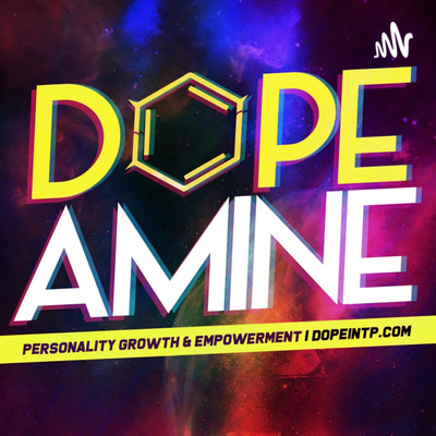 DOPEamine | Personality Growth And Empowerment