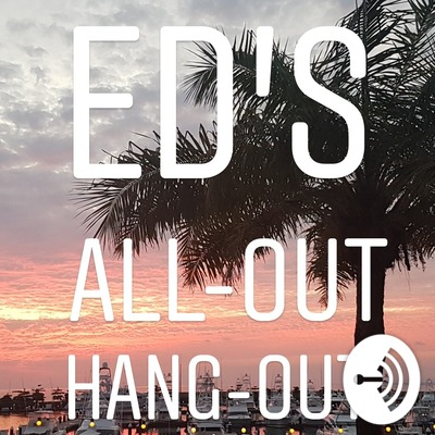 Ed's All-out Hang-out