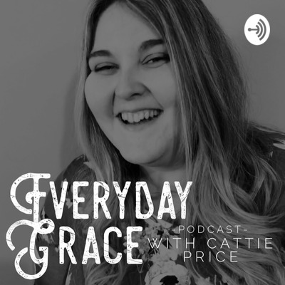 Everyday Grace with Cattie Price