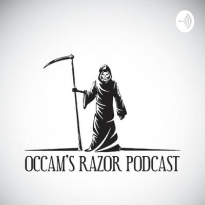 Occams Razor Podcast