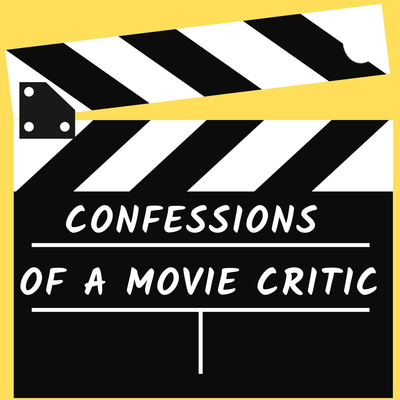 Confessions of a Movie Critic