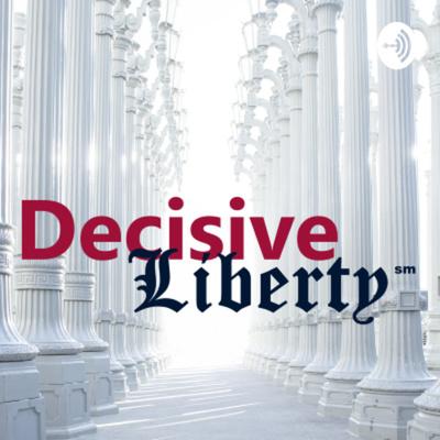 Decisive Liberty