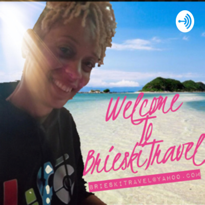 BrieskiTRAVEL The Podcast